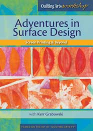 Kerr Grabowski Adventures in Surface Design DVD